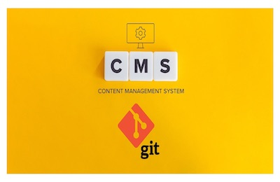 Git-based CMS: What It Is, and Why You Need It